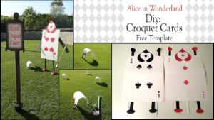 Alice In Wonderland Diy / Croquet Arches with Alice In Wonderland Card Soldiers Template