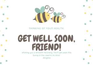 Bee Illustrated Get Well Soon Card – Templatescanva intended for Get Well Card Template