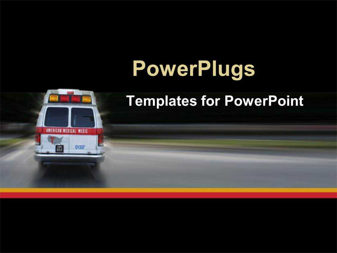√ Powerpoint Template: Ambulance Going To Hospital For With Ambulance Powerpoint Template