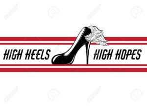 High Heels, High Hopes. Vector Hand Drawn Illustration Of Shoe.. inside High Heel Template For Cards