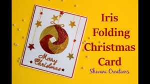 Iris Folding Christmas Ornament Card/ Handmade Greeting Card For Christmas inside Iris Folding Christmas Cards Templates
