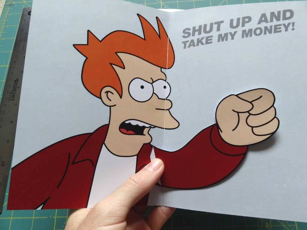 Meme De Fry Ahora En Postales - Hazlo Tú Mismo En Taringa! Inside Shut Up And Take My Money Card Template