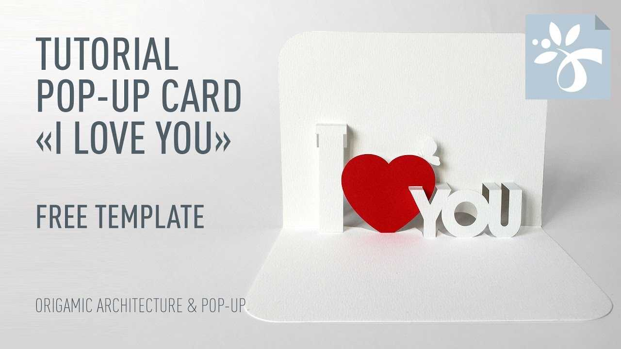 Pop Up Card «I Love You» Within I Love You Pop Up Card Template