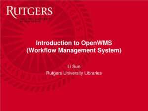 Ppt – Introduction To Openwms (Workflow Management System for Rutgers Powerpoint Template