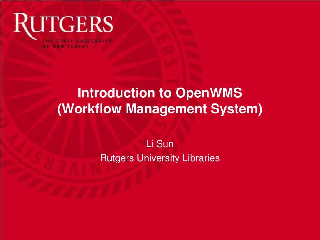 Ppt - Introduction To Openwms (Workflow Management System For Rutgers Powerpoint Template