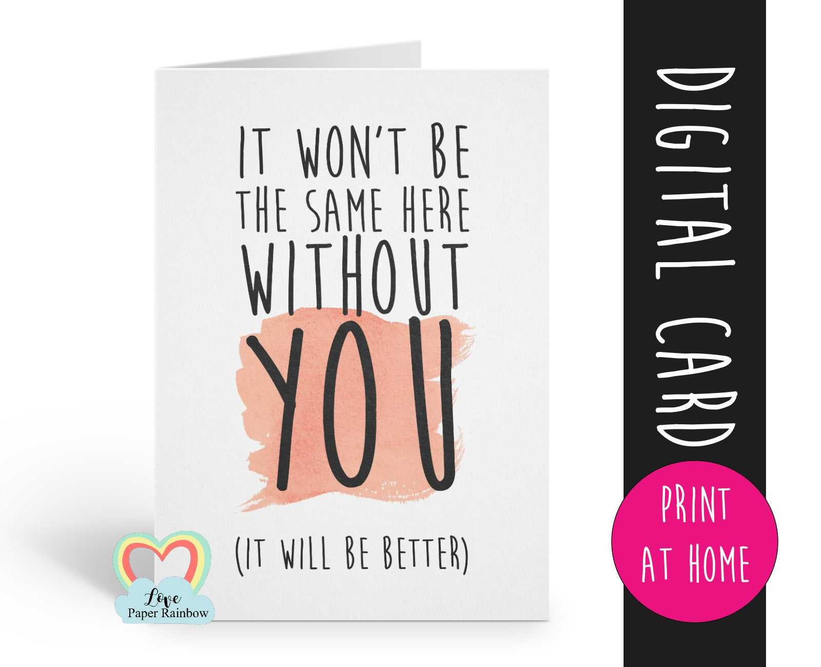 Printable Leaving Card, Sorry You're Leaving Card, Goodbye Inside Sorry You Re Leaving Card Template
