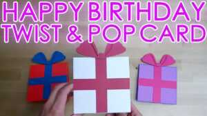 [Tutorial + Template] Happy Birthday Present Box Twist And Pop Up Greeting  Card in Pop Up Card Box Template